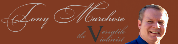 Tony Marchese-The Versatile Violinist